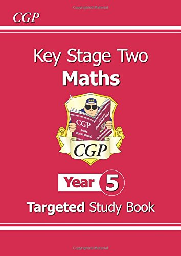 KS2 Maths Targeted Study Book - Year 5: The Study Book