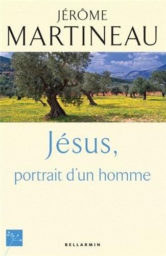 Jésus, portrait d'un homme