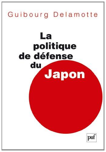 La politique de défense du Japon depuis 1945