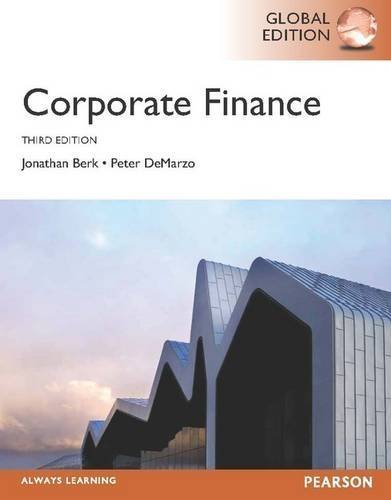 Corporate Finance, Plus MyFinanceLab with Pearson Etext 3rd (third) Edition by Berk, Jonathan, DeMarzo, Peter published by Pearson (2013)