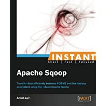 Instant Apache Sqoop