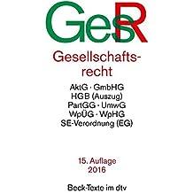 Gesellschaftsrecht (dtv Beck Texte)