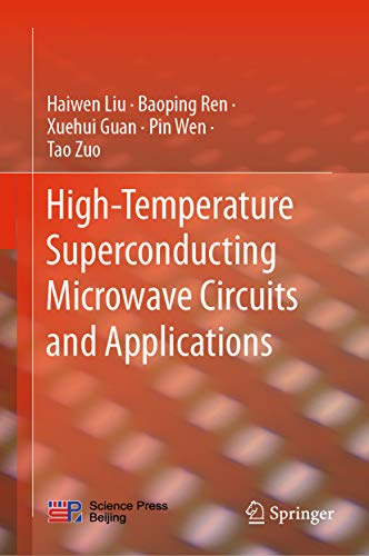High-Temperature Superconducting Microwave Circuits and Applications (English Edition)