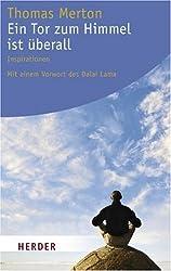 Ein Tor zum Himmel ist überall: Inspirationen