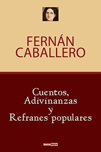 Cuentos adivinanzas y refranes populares (Spanish Edition)