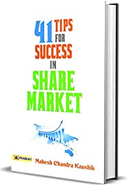 41 TIPS FOR SUCCESS IN SHARE MARKET