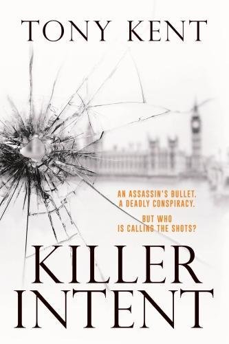 KILLER INTENT: The must-read new blockbuster thriller