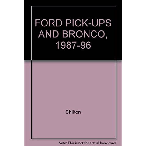 FORD PICK-UPS AND BRONCO, 1987-96
