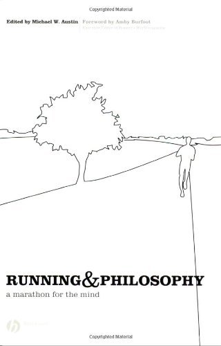 Running and Philosophy: A Marathon for the Mind (English Edition)