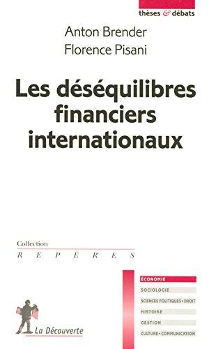 Les dsquilibres financiers internationaux