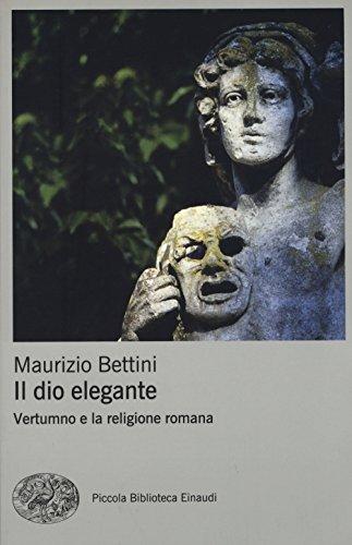 Il dio elegante. Vertumno e la religione romana