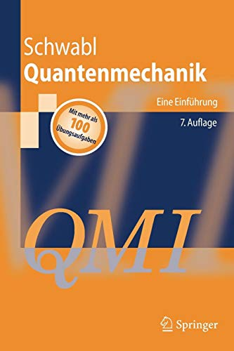 Quantenmechanik (Qm I): Eine Einführung (Springer-Lehrbuch) (German Edition)