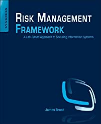 Risk Management Framework: A Lab-Based Approach to Securing Information Systems
