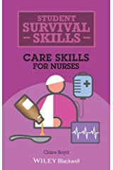 Care Skills for Nurses (Student Survival Skills) Paperback