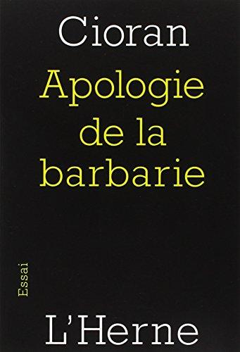 Apologie de la Barbarie : Berlin-Bucarest (1932-1941)