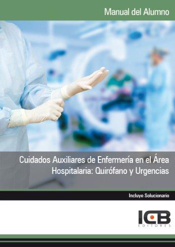 Cuidados Auxiliares de Enfermería en el Área Hospitalaria: Quirófano y Urgencias