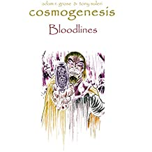Cosmogenesis: The Chronicles of Quongo: Bloodlines (Book Book 2)
