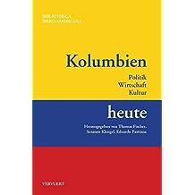 Kolumbien heute (Bibliotheca Ibero-Americana)