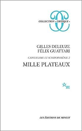 deleuze mille plateaux