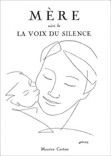 Mère Suivi De La Voix Du Silence Recueil De Poèmes
