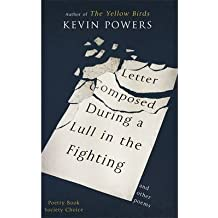 [(Letter Composed During a Lull in the Fighting)] [ By (author) Kevin Powers ] [April, 2014]