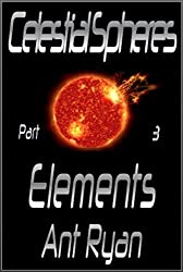 Celestial Spheres: Part Three: Elements