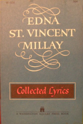 Edna St. Vincent Millay : Collected Sonnets