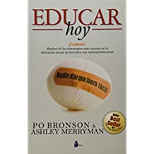 Educar Hoy: Nadie Dijo Que Fuera Facil = Educating Today (2011)
