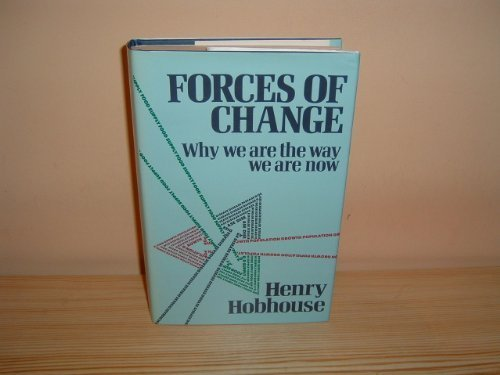 Forces Of Change: Why We Are the Way We Are Now