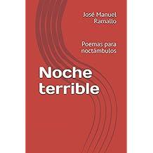 Noche terrible: Poemas para noctámbulos