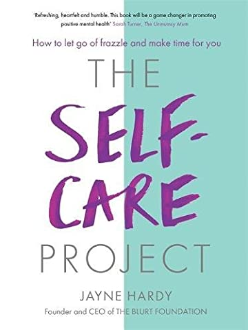 The Self-Care Project: How to let go of frazzle and