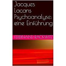 Jacques Lacans Psychoanalyse: eine Einführung