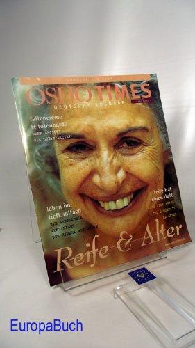 Oshotimes : Juli 2001- Nummer 7 : Deutsche Ausgabe : Reife & Alter : leben im tiefkühlfach, faltencreme und totenbardo; reife hat einen duft