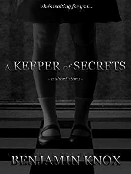 A Keeper of Secrets: a short story by [Knox, Benjamin]