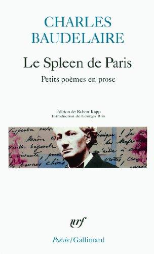 Le Spleen de Paris: Petits Poèmes en prose