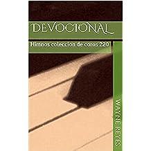 DEVOCIONAL: Himnos coleccion de coros 220