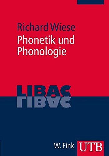 Phonetik und Phonologie (LIBAC, Band 3354)