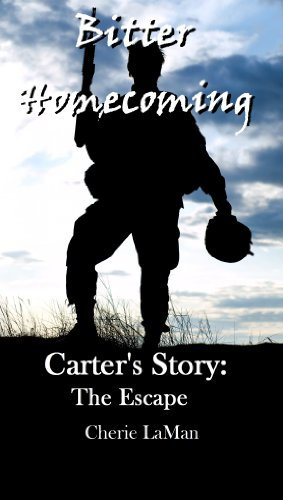 Bitter Homecoming: Carter's Story: The Escape (Bitter Harvest) (English Edition)