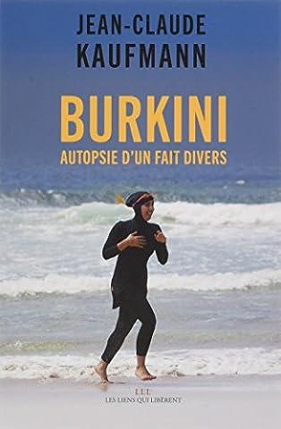 Burkini : Autopsie d'un fait