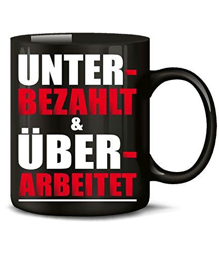 Beruf - UNTERBEZAHLT UND ÜBERARBEITET 4861(Schwarz)