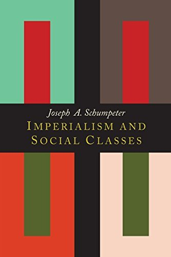 Imperialism and Social Classes by Joseph Alois Schumpeter (2014-02-14)