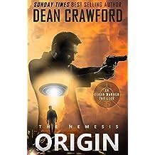 The Nemesis Origin (Warner & Lopez Book 1)