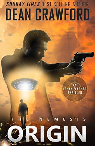 The Nemesis Origin (Warner & Lopez Book 1) by Dean Crawford