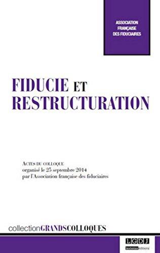 Fiducie et restructuration par Collectif