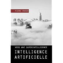 Intelligence artificielle : vers une superintelligence ?