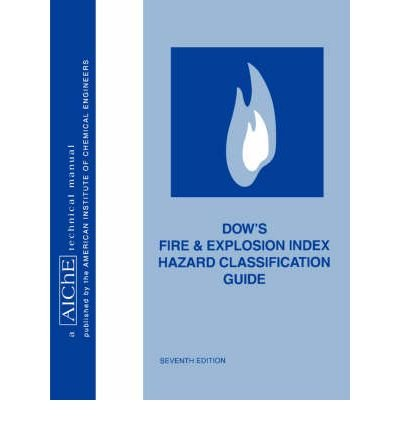 -dows-fire-and-explosion-index-hazard-classification-guide-by-american-institute-of-chemical-enginee