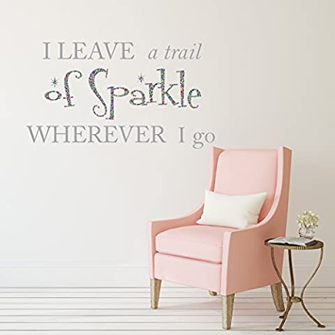V&C Designs I Leave a Trail of Sparkle Wherever I go Sparkly Glitter Quote Vinyl Girls Room Wall Sticker Decal Mural Wall Art
