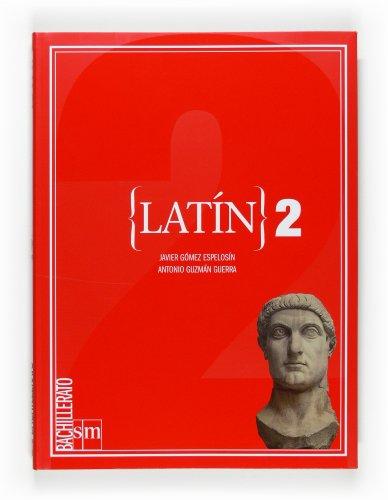 Latín. 2 Bachillerato - 9788467534764