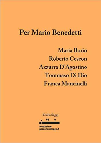 Per Mario Benedetti (gialla Saggi) por Aa. Vv. epub