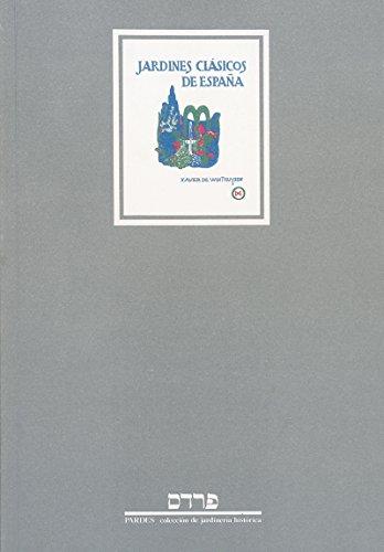Jardines Clásicos de España (T. I). Notas sobre la vida y escritos de Xavier de Winthuysen (T. II): 2 (Pardes)